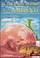 Cover of Il grande libro degli ambienti