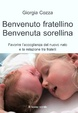 Cover of Benvenuto fratellino, benvenuta sorellina