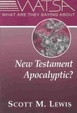 Cover of What Are They Saying About New Testament Apocalyptic?