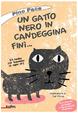 Cover of Un gatto nero in candeggina finì...