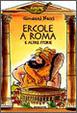 Cover of Ercole a Roma e altre storie