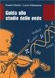 Cover of Guida allo studio delle onde