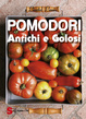 Cover of Pomodori antichi e golosi