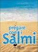 Cover of Pregare con i Salmi