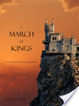 Cover of A March of Kings (Book #2 in the Sorcerer's Ring)
