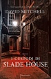 Cover of I custodi di Slade House