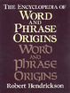 Cover of Encyclopedia of Word and Phrase Origins