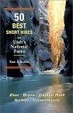 Cover of 50 Best Short Hikes in Utah's National Parks