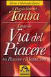 Cover of Il piccolo libro del tantra. Lungo la via del piacere tra passione e meditazione