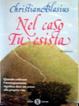 Cover of Nel caso tu esista