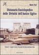 Cover of Dizionario enciclopedico delle divinità dell'antico Egitto / Luoghi di culto e necropoli dal Delta alla bassa Nubia