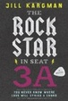 Cover of The Rock Star in Seat 3a