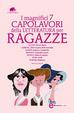 Cover of I magnifici 7 capolavori della letteratura per ragazze