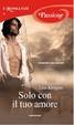 Cover of Solo con il tuo amore