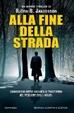 Cover of Alla fine della strada