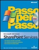 Cover of SharePoint Services Passo per Passo