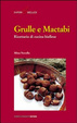 Cover of Grulle e mactabi. Ricettario di cucina biellese