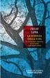 Cover of La scienza della vita - Le connessioni nascoste fra la natura e gli esseri viventi
