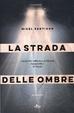 Cover of La strada delle ombre