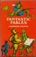 Cover of Fantastic Fables