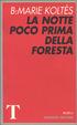Cover of La notte poco prima della foresta