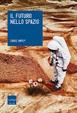 Cover of Il futuro nello spazio