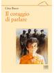 Cover of Il coraggio di parlare