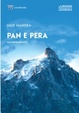Cover of Pan e Pera. Autobiografia