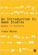 Cover of An Introduction to Games Studies