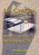 Cover of La Chiesa sottilmente ingannata