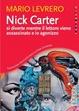 Cover of Nick Carter si diverte mentre il lettore viene assassinato e io agonizzo