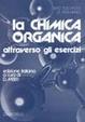 Cover of La chimica organica attraverso gli esercizi