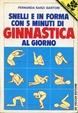 Cover of Snelli e in forma con 5 minuti di ginnastica al giorno