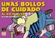 Cover of Unas bollos de cuidado: Al rojo vivo