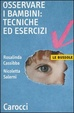 Cover of Osservare i bambini: tecniche ed esercizi