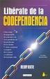 Cover of Libérate de la Codependencia