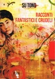 Cover of Racconti fantastici e crudeli
