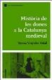 Cover of Història de les dones a la Catalunya medieval