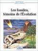 Cover of Les fossiles, témoins de l'évolution