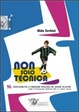 Cover of Non solo tecnica