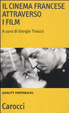 Cover of Il cinema francese attraverso i film