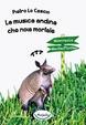 Cover of La musica andina che noia mortale