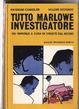 Cover of Tutto Marlowe investigatore - volume secondo