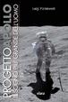 Cover of Progetto Apollo. Il sogno più grande dell'uomo