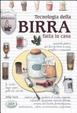 Cover of Tecnologia della birra fatta in casa