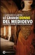 Cover of Le grandi donne del medioevo