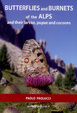 Cover of Butterflies and Burnets of the Alps and Their Larvae, Pupae and Cocoons