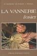 Cover of La vannerie, l'osier