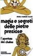 Cover of Magia e segreti delle pietre preziose