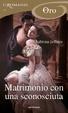Cover of Matrimonio con una sconosciuta